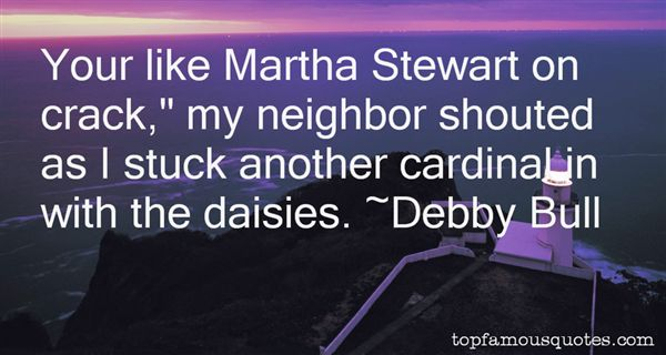 Debby Bull Quotes
