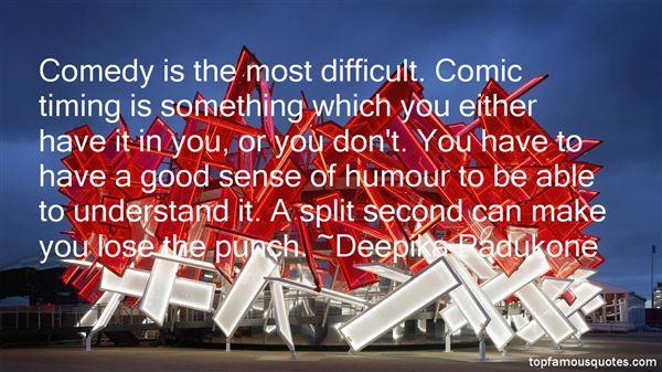 Deepika Padukone Quotes