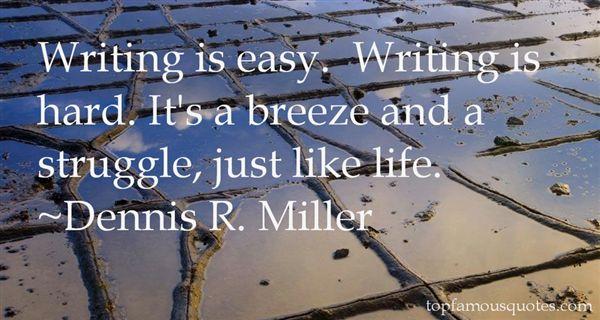 Dennis R. Miller Quotes