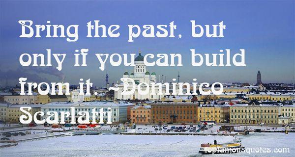 Dominico Scarlatti Quotes