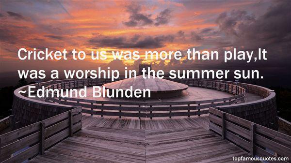 Edmund Blunden Quotes