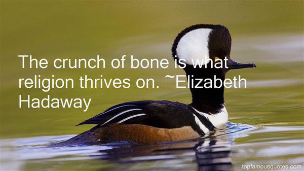 Elizabeth Hadaway Quotes
