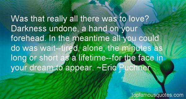 Eric Puchner Quotes