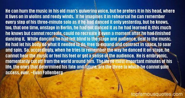 Evan Fallenberg Quotes