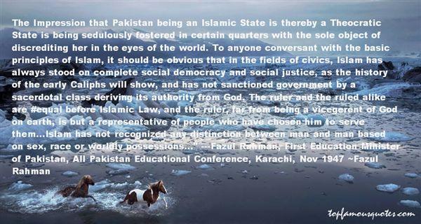 Fazul Rahman Quotes