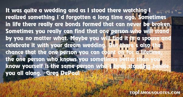 Greg DePaul Quotes