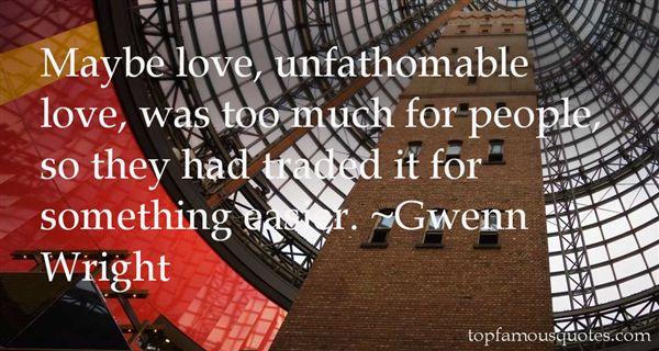 Gwenn Wright Quotes