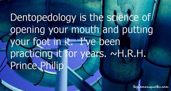 H.R.H. Prince Philip Quotes