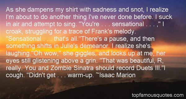 Isaac Marion Quotes