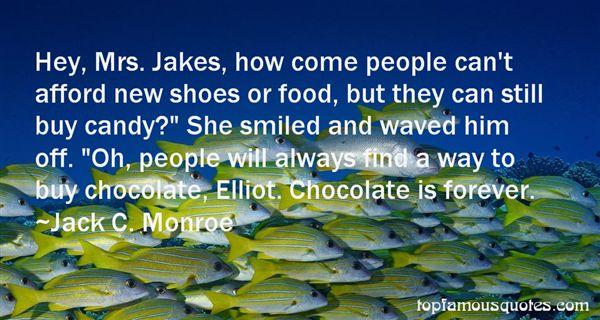 Jack C. Monroe Quotes
