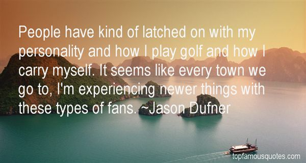 Jason Dufner Quotes