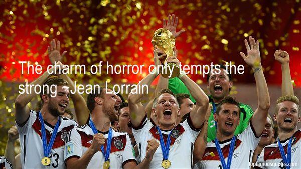 Jean Lorrain Quotes