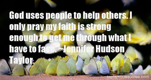 Jennifer Hudson Taylor Quotes