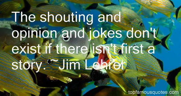 Jim Lehrer Quotes
