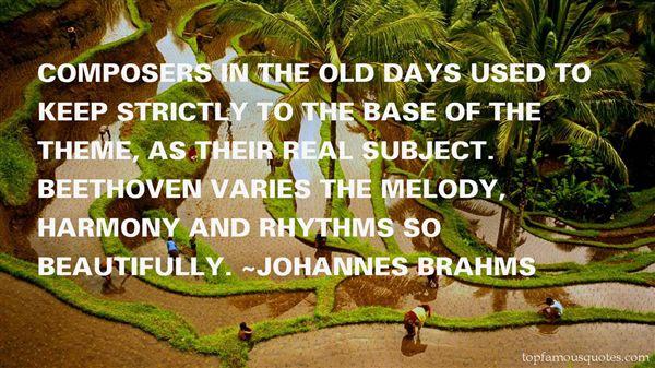Johannes Brahms Quotes