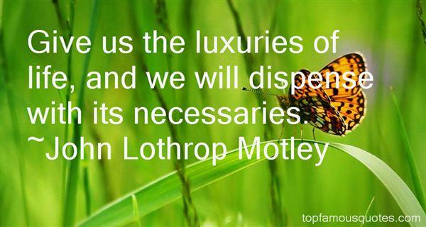 John Lothrop Motley Quotes