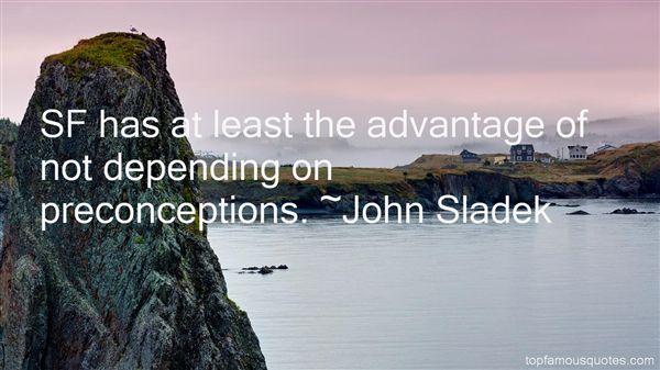 John Sladek Quotes