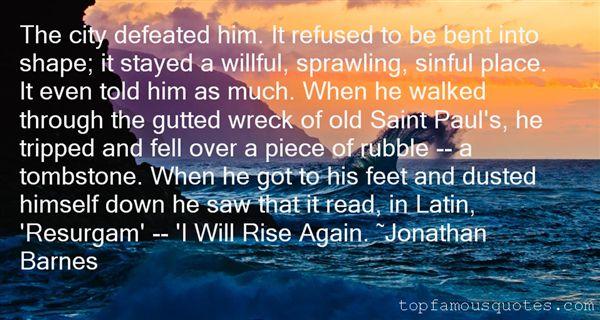 Jonathan Barnes Quotes