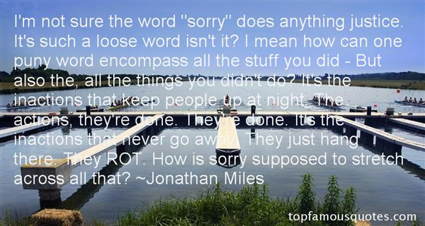 Jonathan Miles Quotes