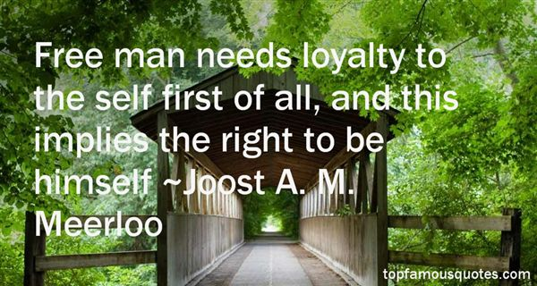 Joost A. M. Meerloo Quotes