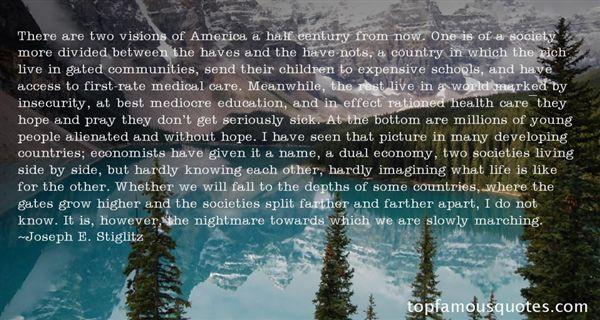 Joseph E. Stiglitz Quotes