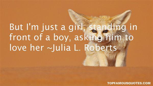 Julia L. Roberts Quotes