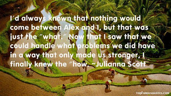 Julianna Scott Quotes