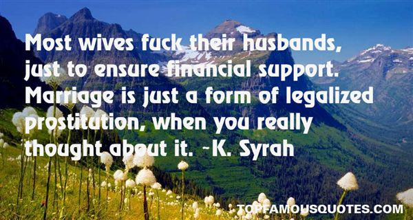 K. Syrah Quotes