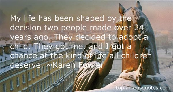 Karen Fowler Quotes