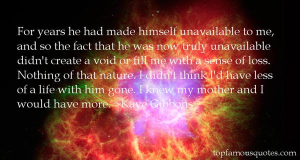 Kaye Gibbons Quotes
