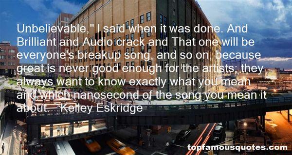 Kelley Eskridge Quotes