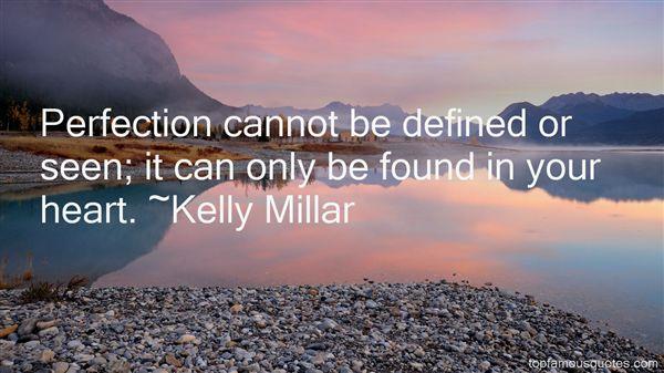 Kelly Millar Quotes