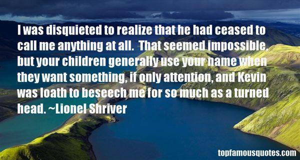 Lionel Shriver Quotes
