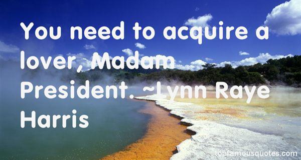 Lynn Raye Harris Quotes