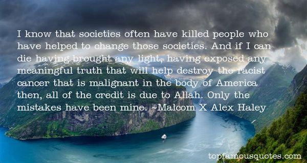 Malcom X Alex Haley Quotes
