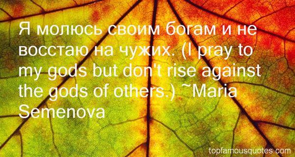 Maria Semenova Quotes