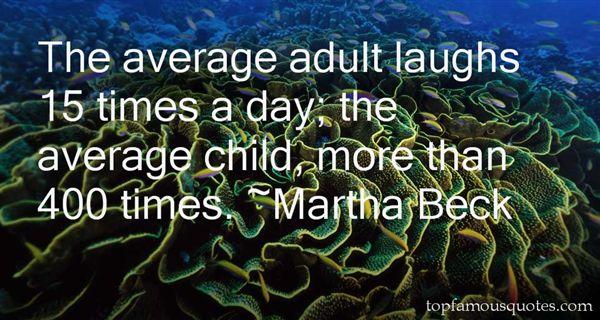 Martha Beck Quotes
