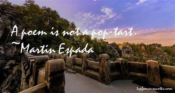 Martin Espada Quotes