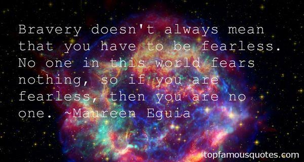 Maureen Eguia Quotes