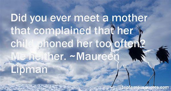 Maureen Lipman Quotes