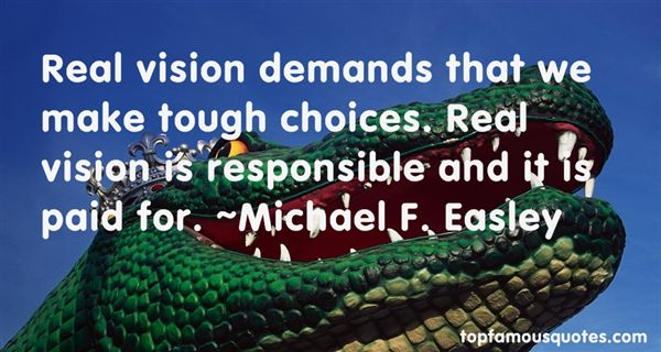 Michael F. Easley Quotes