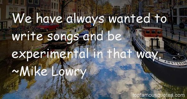 Mike Lowry Quotes