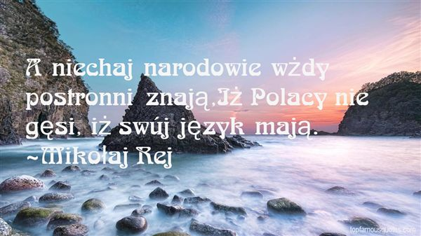 Mikołaj Rej Quotes