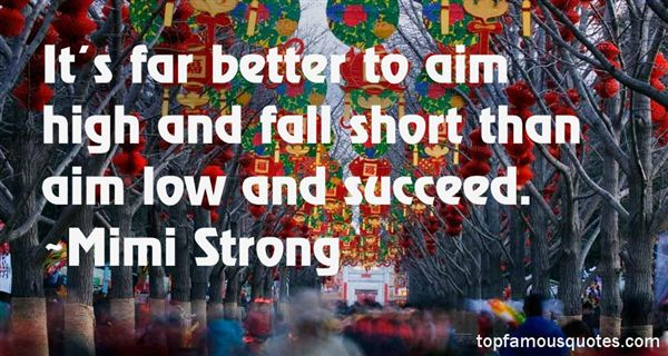 Mimi Strong Quotes