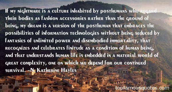 N. Katherine Hayles Quotes