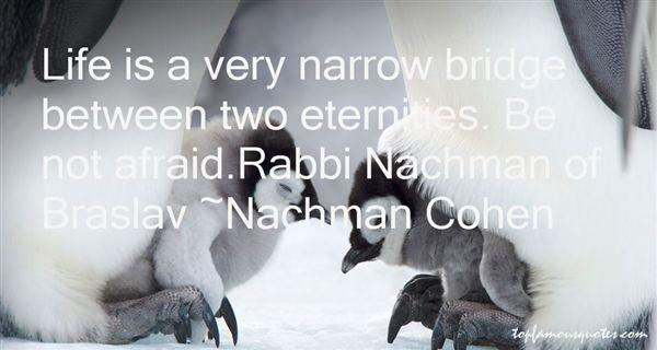 Nachman Cohen Quotes