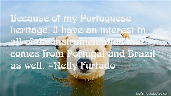 Nelly Furtado Quotes