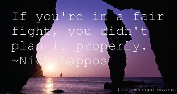 Nick Lappos Quotes