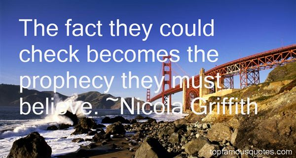 Nicola Griffith Quotes
