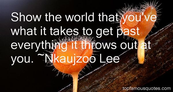 Nkaujzoo Lee Quotes